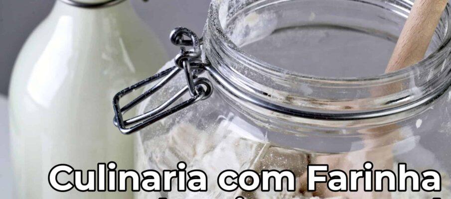 Sidney-Federman-Culinaria-com-Farinha-de-Trigo-Integral